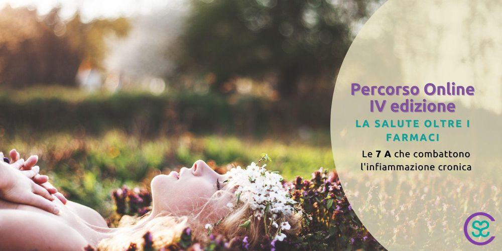 PERCORSO ONLINE: LA SALUTE OLTRE I FARMACI